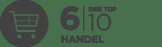 6 der Top 10 Handlesunternehmen vertrauen auf unsere Kompetenz.